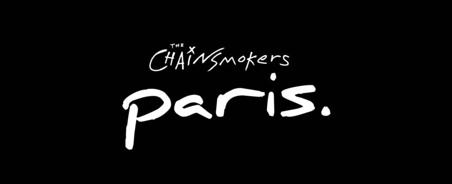 Learning by Song – Paris  (the Chainsmokers)